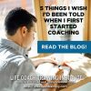 (9.17.18) Mentor Monday: 5 Things I wish I'd been told when I first started coaching