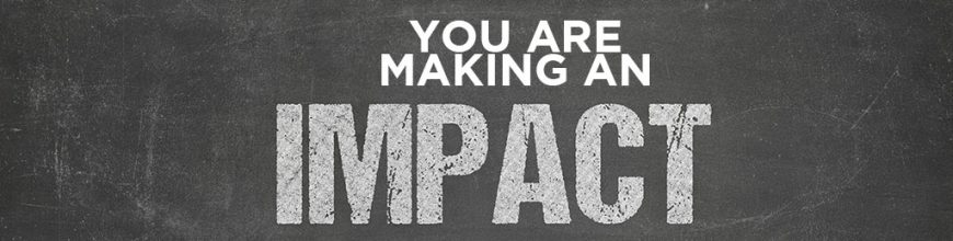 (9.10.18) Mentor Monday: You are making an Impact