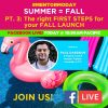 (7.15.19) #MENTORMONDAY Replay Summer = Fall – Pt 3: The right 1st Steps for your FALL LAUNCH